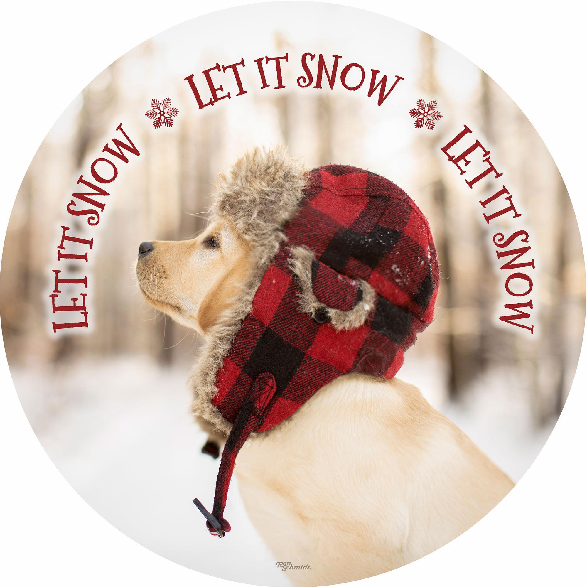 "Let it Snow-Puppy 21"" Round Wood Sign"