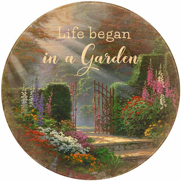 <I>Life Began In A Garden</i> 21 Round Wood Sign