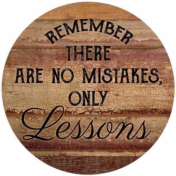 No Mistakes Only Lessons 12 Round Wood Sign