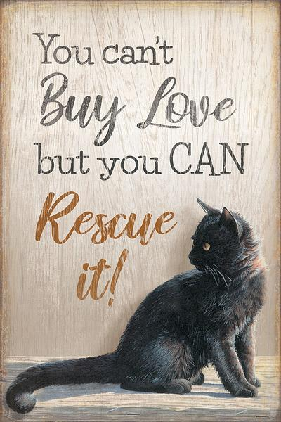 <I>You Cant Buy Love&mdash;cat</i> 12 X 18 Wood Sign