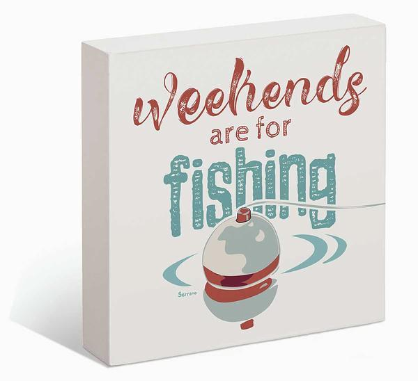 <I>Weekends Are For Fishing</i> 6 X Box Art Sign