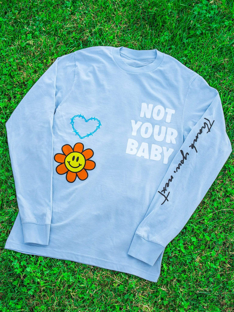 Not Your Baby Long Sleeve - dripcreation