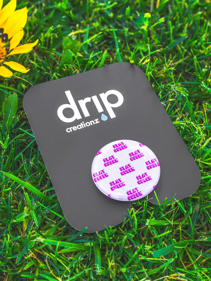 Slay Queen Pop Socket - dripcreation