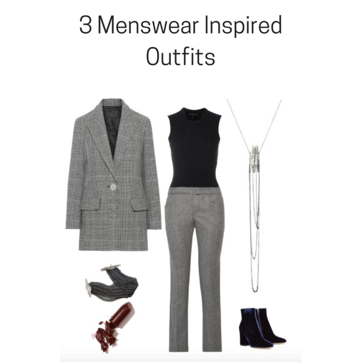 How to style the Menswear inspired look