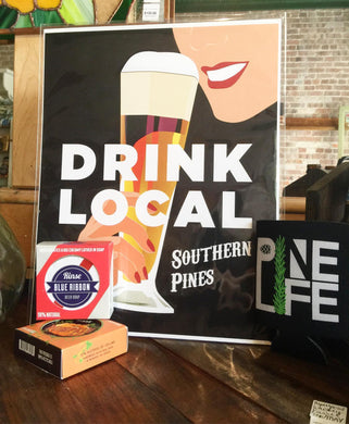 Southern Pines Drink Local Print