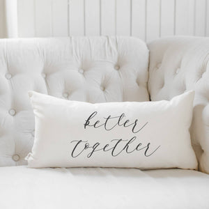 Better Together Pillow