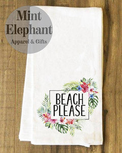 Beach Please Tea Towel