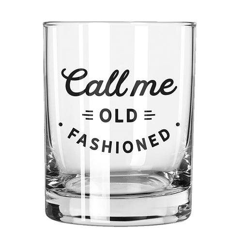 Call Me Old Fashioned Rocks Glass