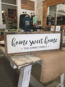 Custom Home Sweet Home Sign