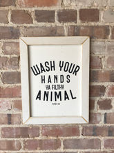 Load image into Gallery viewer, Wash Your Hands Framed Sign