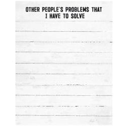 Other People's Problems Notepad