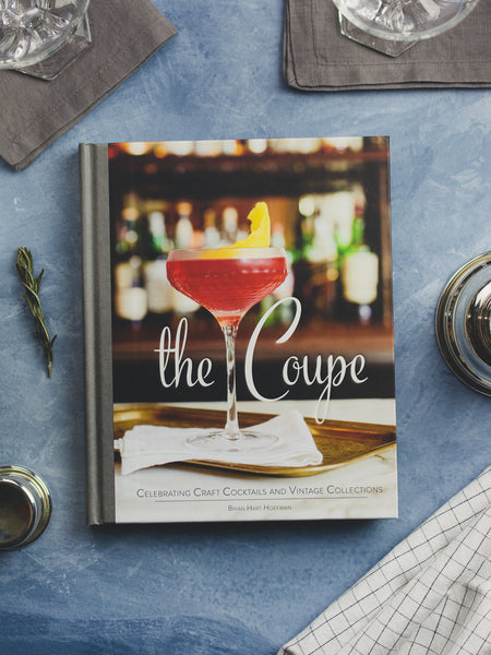 The Coupe: Celebrating Craft Cocktails & Vintage Collections