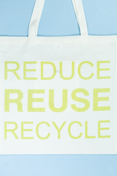 """Reduce, Reuse, Recycle"" Tote"