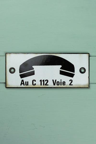 "Vintage French Telephone Sign - ""Au C 112 Voie 2"""