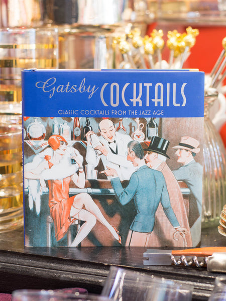 Gatsby Cocktails Book: Classic Cocktails from the Jazz Age