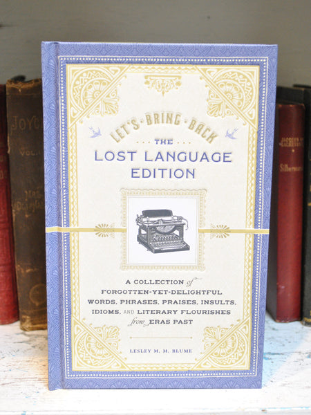Let's Bring Back - The Lost Language Edition