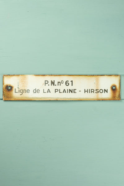 "Vintage French Train Sign - ""P.N. no 61 Ligne de La Plaine-Hirson"""