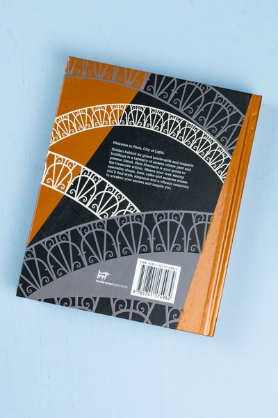 Paris Precincts Book : A Curated Guide to the City's Best Shops, Eateries, Bars and Other Hangouts