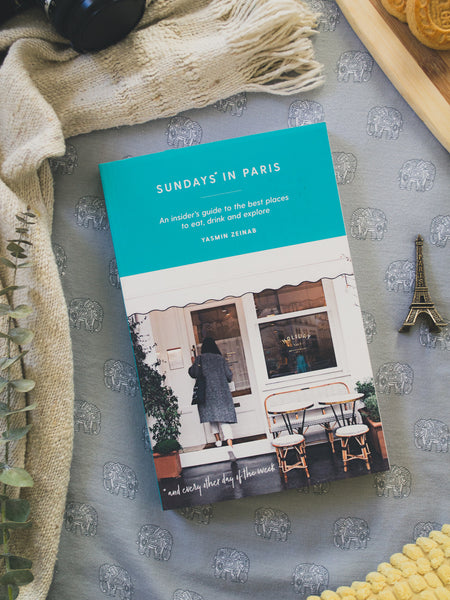 Sundays In Paris Book: An Insider's Guide to the Best Places to Eat, Drink and Explore