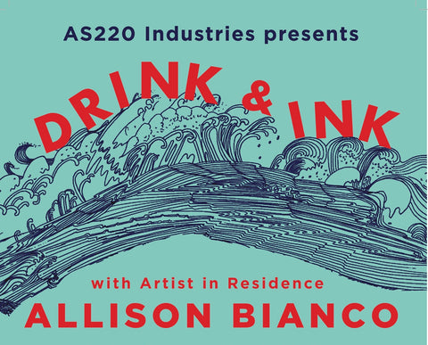 AS220 Community Printshop presents: Drink + Ink April 2019