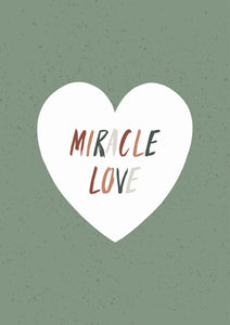 """Miracle Love"" Downloadable Print"