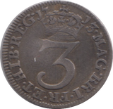 1713 MAUNDY THREE PENCE ( GF ) 3