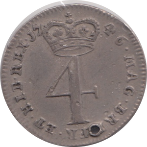 1746 FOURPENCE HOLED ( EF ) 1