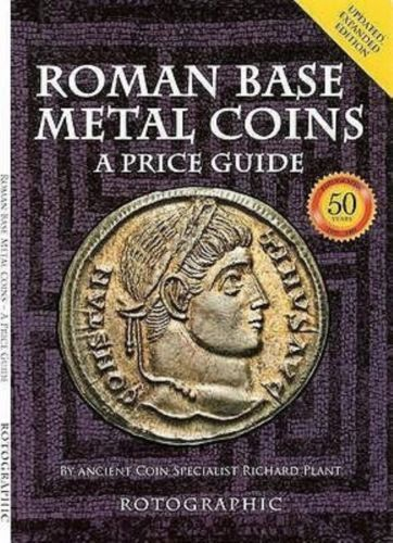 The 2nd edition of the best value guide to Roman BASE METAL coins Book