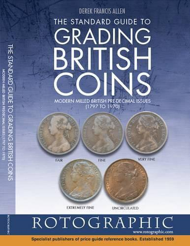 The Standard Guide to Grading Pre Decimal British Coins  Book