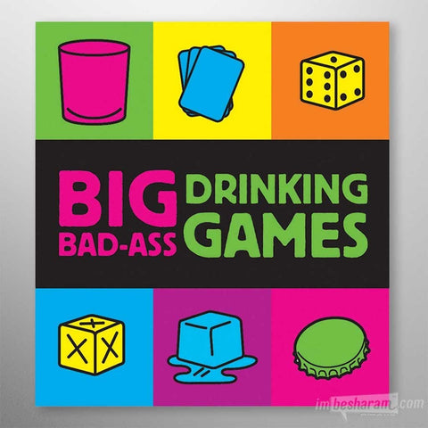 Big Bad Ass Drinking Games