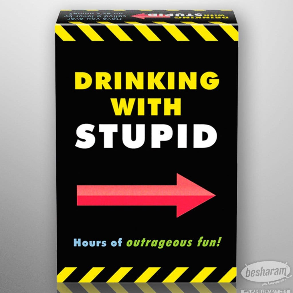 Drinking With Stupid Drinking Game