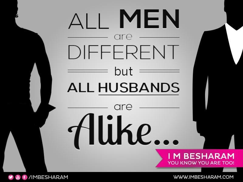 All Men Are Different But All Husbands Are Alike