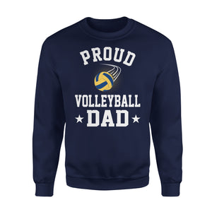 Proud Volleyball Dad - Premium Fleece Sweatshirt