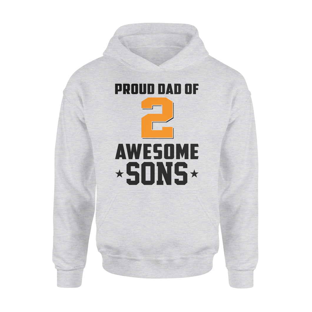 Proud Dad Of 2 Awesome Sons - Premium Hoodie