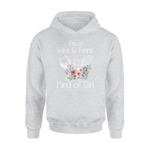I'm A Wine & Tennis Kind Of Girl - Premium Hoodie