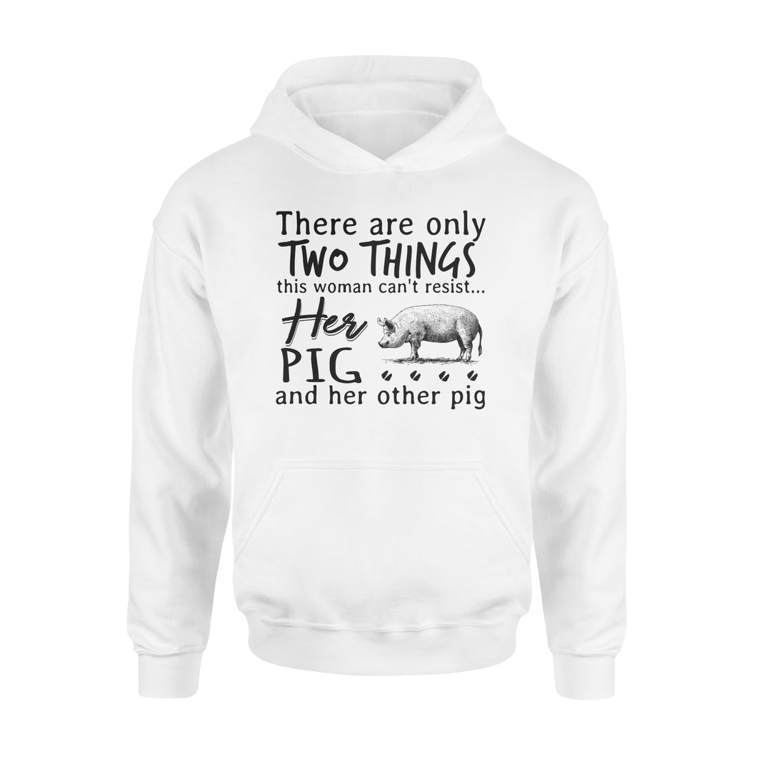 Two Things This Woman Can't Resist Her Pig And Her Other Pig - Premium Hoodie