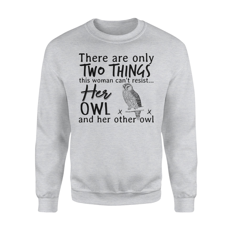 Two Things This Woman Can't Resist Her Owl And Her Other Owl - Premium Fleece Sweatshirt