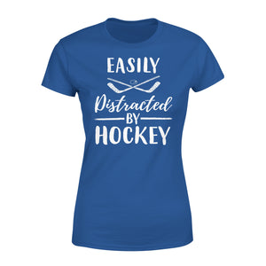 Easily Distracted By Hockey - Premium Women's Tee