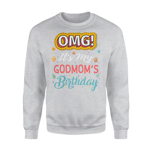 Omg It's My Godmom's Birthday - Premium Fleece Sweatshirt