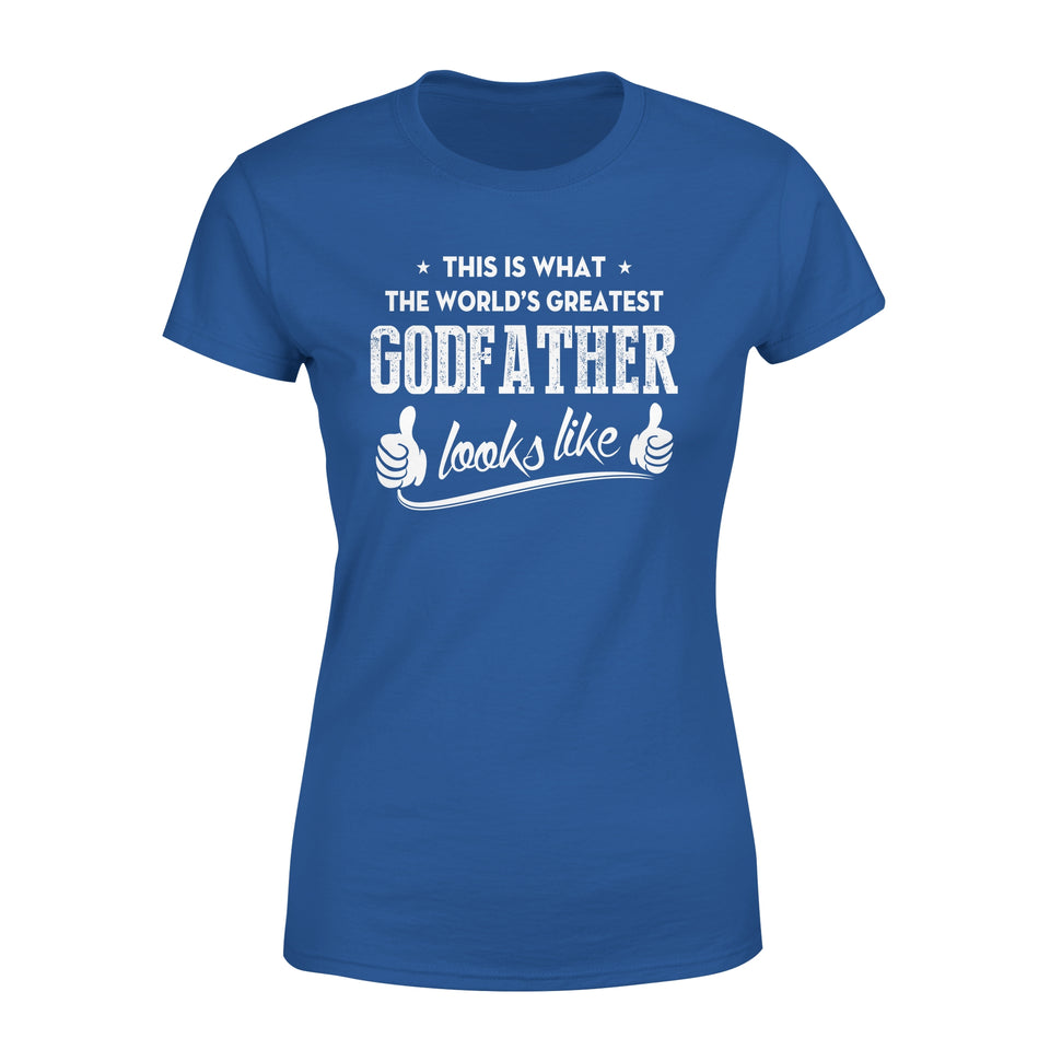 This Is That The World's Greatest Godfather Looks Like - Premium Women's Tee
