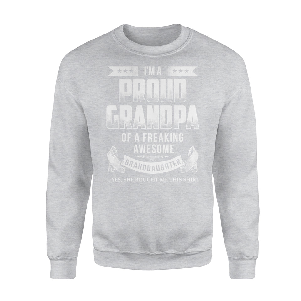 I'm A Proud Grandpa Of A Freaking Awesome Granddaughter - Premium Fleece Sweatshirt