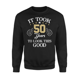 It Took 50 Years To Look This Good - Premium Fleece Sweatshirt