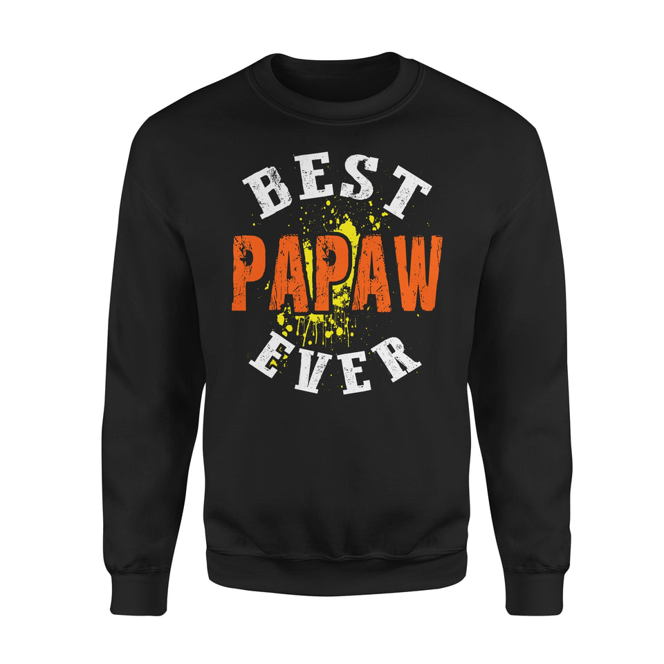 Best Papaw Ever - Premium Fleece Sweatshirt