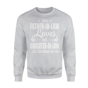 This Father-In-Law Loves His Daughter-In-Law - Premium Fleece Sweatshirt