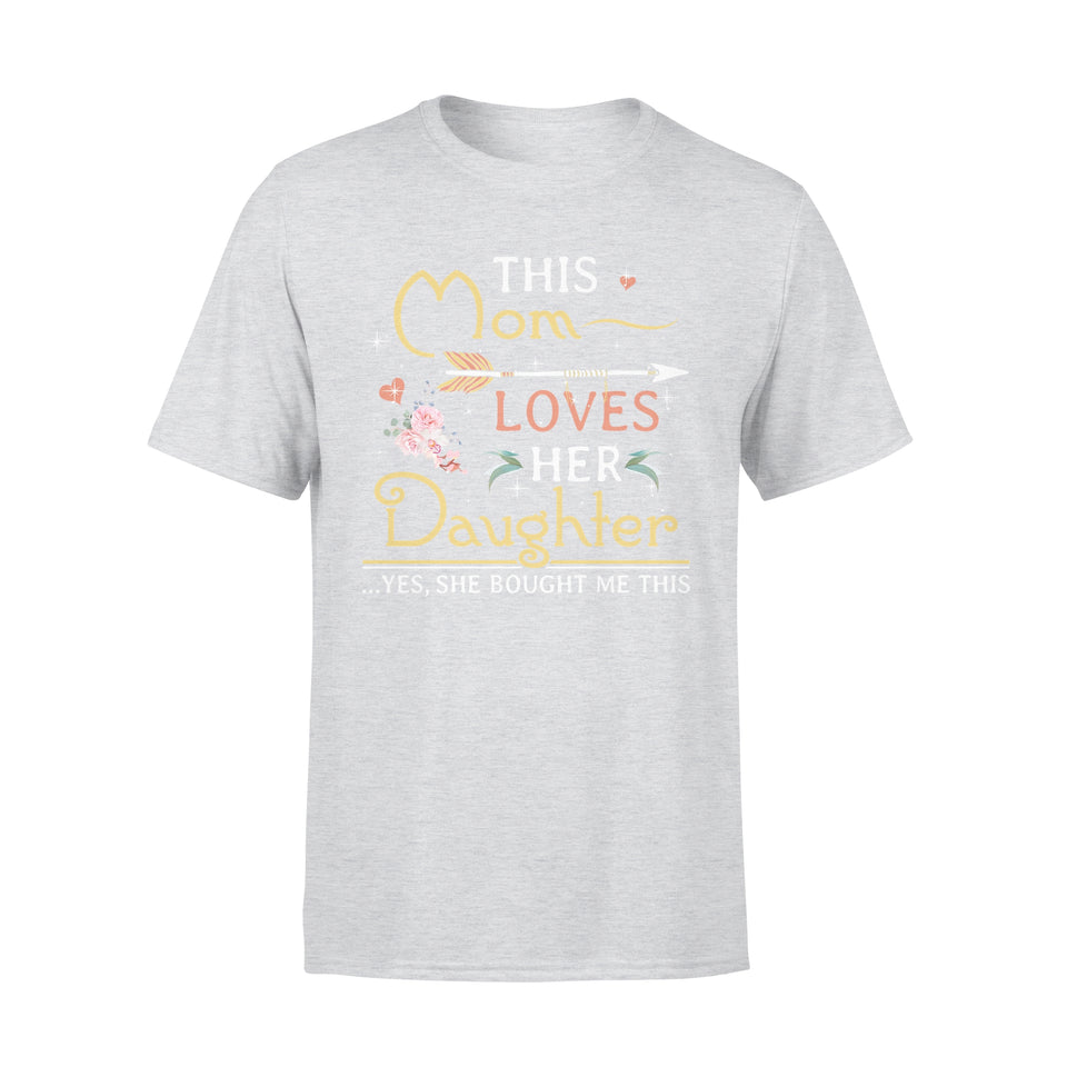 This Mom Loves Her Daughter - Premium Tee
