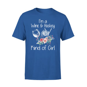 I'm A Wine & Hockey Kind Of Girl - Premium Tee