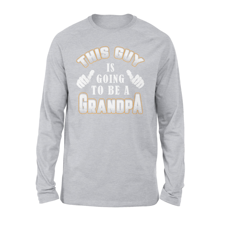 This Guy Is Going To Be A Grandpa - Premium Long Sleeve