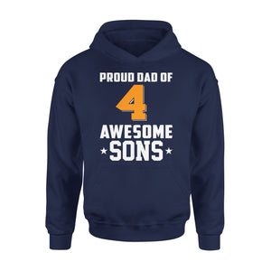Proud Dad Of 4 Awesome Sons - Premium Hoodie