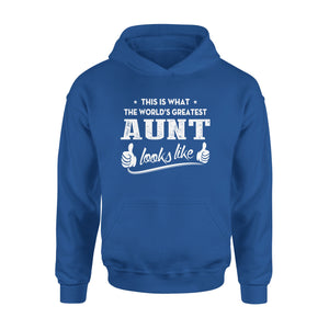 This Is What The World's Greatest Aunt Looks Like - Premium Hoodie
