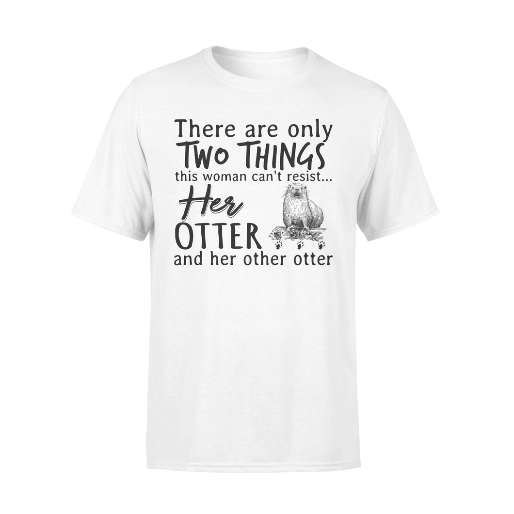 Two Things This Woman Can't Resist Her Otter And Her Other Otter - Premium T-shirt